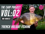 The Carp Project Vol 02 French Holiday Fishing
